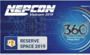 2019 年越南电子元器件、材料及生产设备展览会 (NEPCON VIETNAM 2